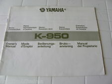 Yamaha K-950 Owner's Manual  Operating Instruction   New
