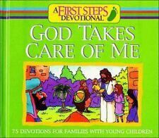 God Takes Care of Me: 75 Devotions for Families With Young Children (First Steps