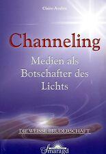 CHANNELING - Medien als Botschafter des Lichts - Claire Avalon BUCH
