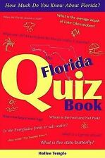 The Florida Quiz Book: How Much Do You Know about Florida? by Hollee Temple...