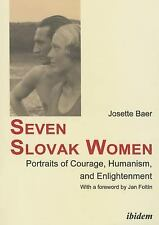 NEW - Seven Slovak Women: Portraits of Courage, Humanism, and Enlightenment