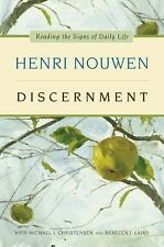Discernment : Reading the Signs of Daily Life by Henri J. M. Nouwen (2015,...