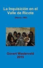 La Inquisicion en el Valle de Ricote. (Blanca, 1562) by Govert Westerveld...