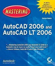Mastering AutoCAD 2006 and AutoCAD LT 2006 by Omura, George
