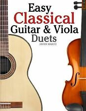 Easy Classical Guitar and Viola Duets : Featuring Music of Beethoven, Bach,...