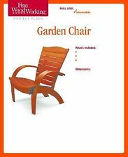 Fine Woodworking's Garden Chair Plan by Michael Fortune (2014, Print, Other)