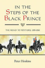 In the Steps of the Black Prince: The Road to Poitiers, 1355-1356: 32 (Warfare i