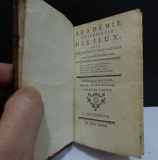 ACADEMIE UNIVERSELLE DES JEUX , 1763 (2 parties en un volume)