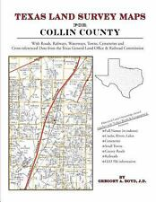 Texas Land Survey Maps for Collin County : With Roads, Railways, Waterways,...