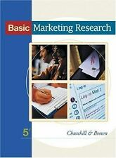 Basic Marketing Research by Tom Brown and Gilbert A. Churchill (2003, Hardcover)