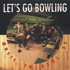 LETS GO BOWLING - Music To Bowl By CD ** Excellent Condition **