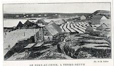 1905  --  LE PORT AU CHOIX A TERRE NEUVE   Y040