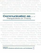 Communication As... : Perspectives on Theory (2005, Hardcover)