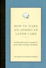 How to Make An American Layer Cake Cook's Illustrated Magazine, Magazine, Edito