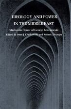 Ideology and Power in the Middle East : Studies in Honor of George Lenczowski...