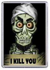 Achmed the Dead Terrorist, I kill you Fridge Magnet 01