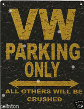 VW PARKING METAL SIGN RUSTIC VINTAGE STYLE6x8in 20x15cm garage