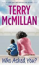 Who Asked You? by Terry McMillan (2014, Paperback)