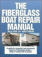 The Fiberglass Boat Repair Manual Book by Vaitses