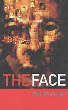 """The Face Whitaker, Phil """"AS NEW"""" Book"""