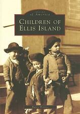 Children of Ellis Island (Images of America) by