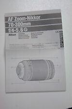 MANUEL NOTICE D'UTILISATION POUR AF Zoom - NIKKOR 70 - 300mm f/ 4 - 5.6 G