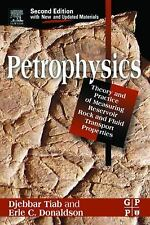 Petrophysics, Second Edition: Theory and Practice of Measuring Reservoir Rock an