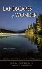 Landscapes of Wonder: Discovering Buddhist Dhamma in the World Around Us
