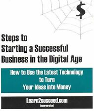 Steps to Starting a Successful Business in the Digital Age: How to Use the Lates