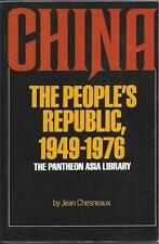 China: The People's Republic, 1949-1976 by Jean Chesneaux (1979)