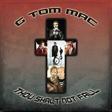 CD ONLY (ARTWORK/DIGIPAK MISSING) G Tom Mac: Thou Shalt Not Fall