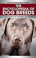 Encyclopedia of Dog Breeds: A Field Guide to 231 Dog Breeds and Varieties (Pocke