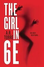 The Girl in 6E by Torre, A. R., Torre, Alessandra