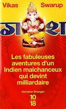 Les Fabuleuses Aventures d'un Indien Malchanceux - V. Swarup - Eds. 10/18 - 2008