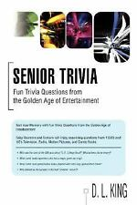 Senior Trivia : Fun Trivia Questions from the Golden Age of Entertainment by...