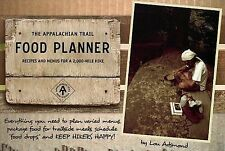 The Appalachian Trail Food Planner : Recipes and Menus for a 2,000-Mile Hike...