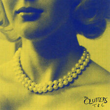 T&C by The Clutters (Rock) (CD, Oct-2007, Chicken Ranch)