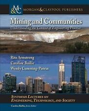 Mining Communities : Understanding Con by Armstrong (2014, Paperback)