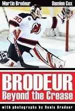 Brodeur: Beyond the Crease, Cox, Damien, Brodeur, Martin, Good Book