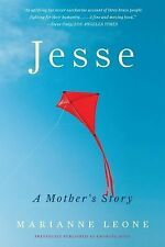 Jesse: A Mother's Story - Good - Leone, Marianne - Paperback
