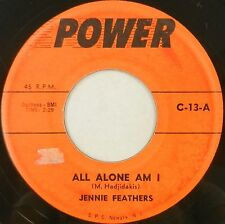 JENNIE FEATHERS 45 All Alone Am I / Warmed Over Kisses POWER Teen #T544