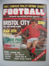 Football Monthly Magazine August 1976 Vol 3 No 1 Bristol City, Man United, Leeds