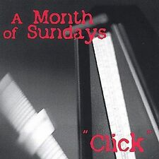 Click CD A Month of Sundays (CD, 2001, Sunday Driver Publishing)