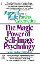 Magic Power of Self-Image Psychology by Maxwell Maltz (1984, Paperback)
