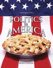 Politics in America,  Basic Edition (7th Edition) (MyPoliSciLab Series)