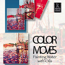 NEW DVD: COLOR MOVES  Painting Water with Oils By Caroline Jasper