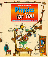 Physics for You: New National Curriculum Edition for GCSE by Keith Johnson...