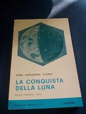 LIBRO LA CONQUISTA DELLA LUNA SASSI CANTAMESSA LUGARO PERISCOPIO MINORE 2 1972