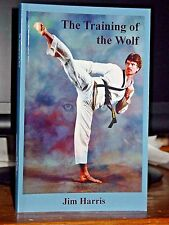 The Training of the Wolf, Quest For Oneness of Mind & Body, Martial Arts