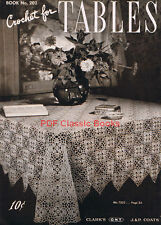 Crochet for Tables: 17 Ways to Glorify, Coats&Clark Pattern Book No.202 on CD